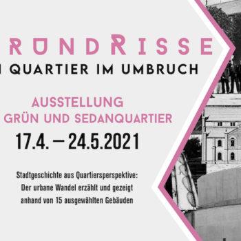 GrundRisse - Ein Quartier im Umbruch, Ausstellungsplakat, 2021